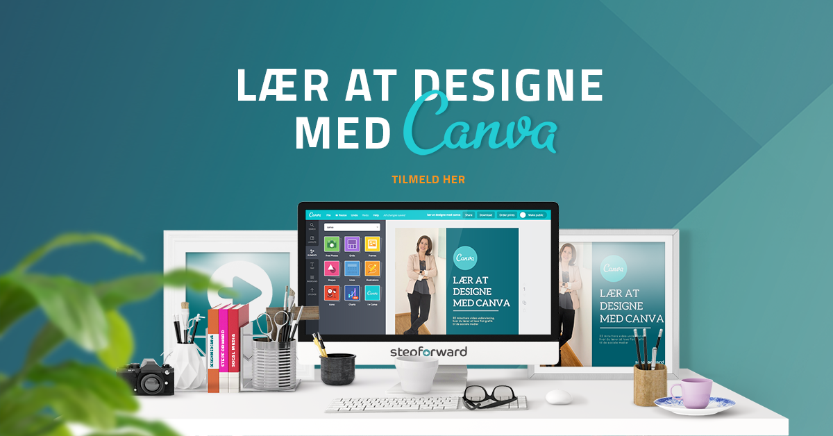Lær at designe med Canva - Stepforward online kursus